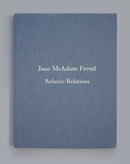 Relative Relations by Jane McAdam Freud